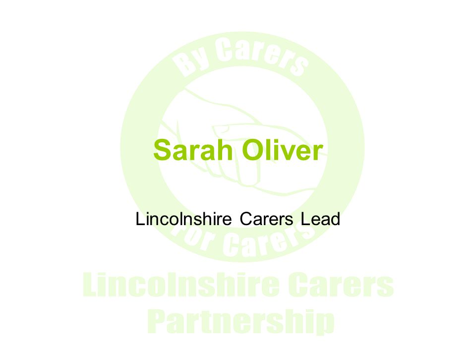 The Lincolnshire Carers Strategy One year on
