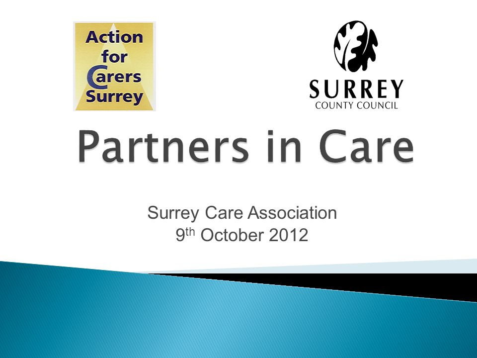 Surrey Care Association 9 th October 2012
