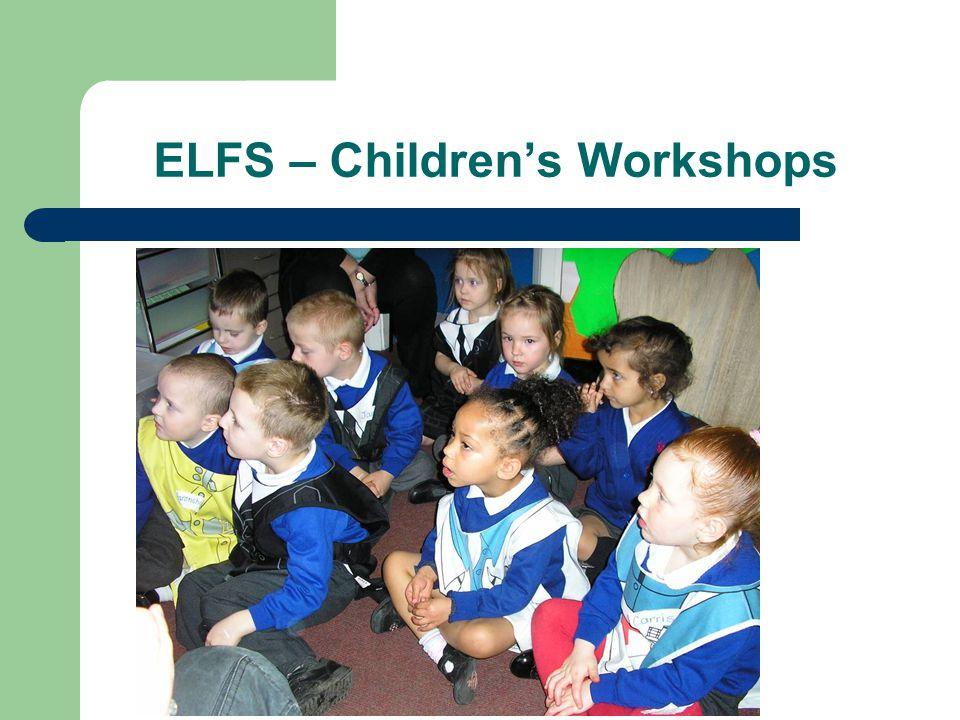 ELFS – Children's Workshops