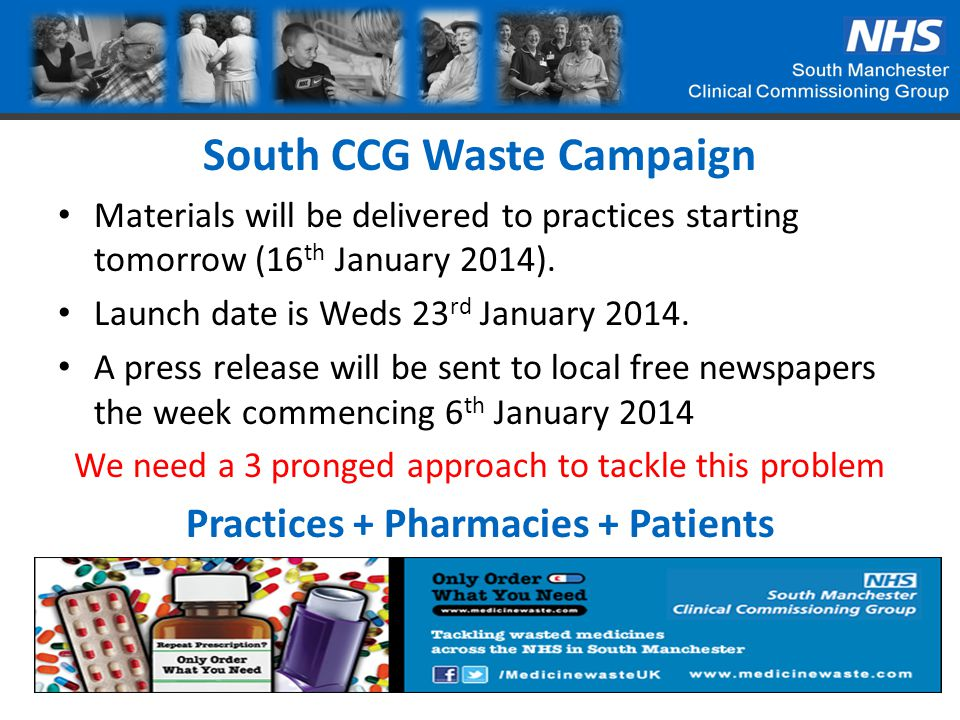 South CCG Waste Campaign Materials will be delivered to practices starting tomorrow (16 th January 2014).