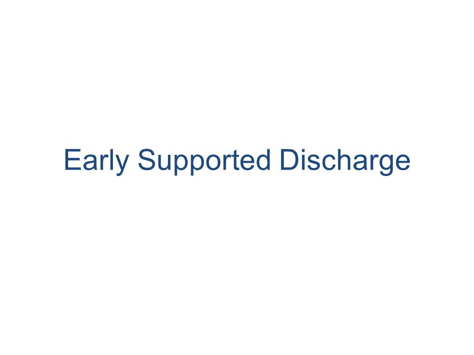 Early Supported Discharge