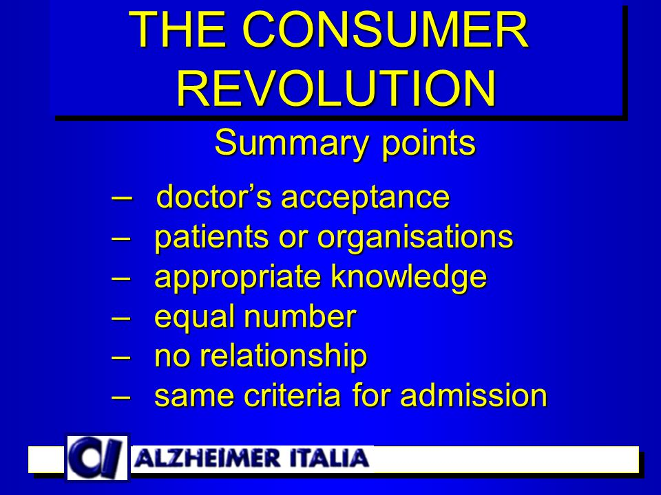 Starting point – high quality information – working groups THE CONSUMER REVOLUTION REVOLUTION