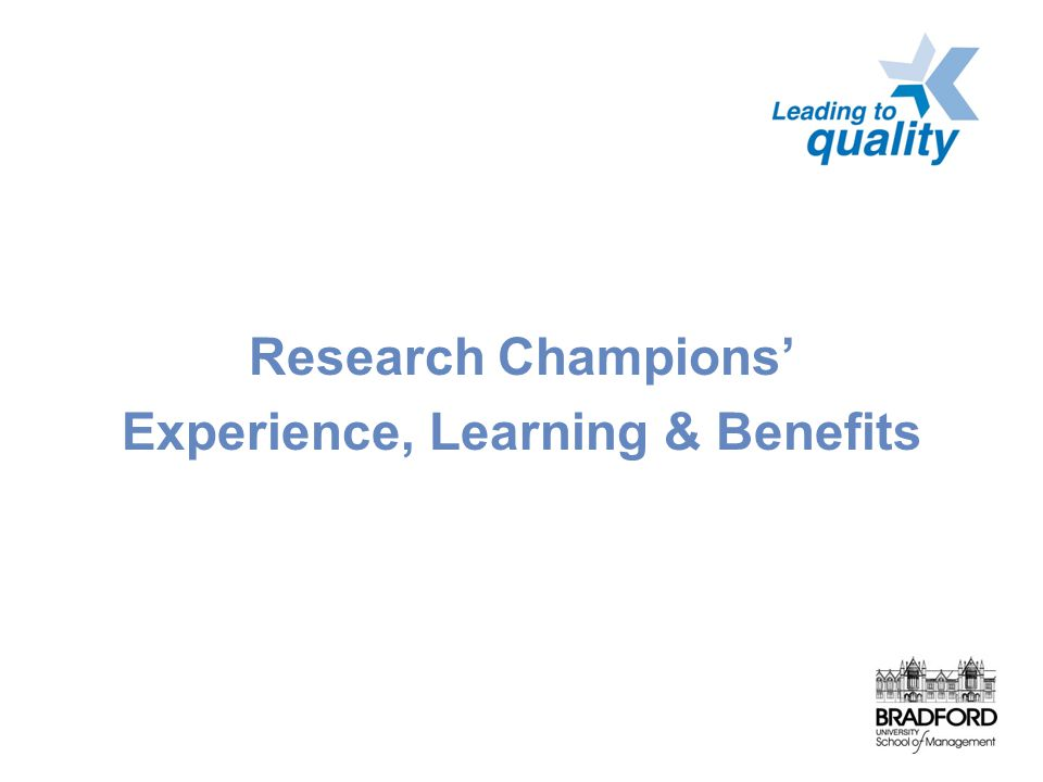 Research Champions' Experience, Learning & Benefits