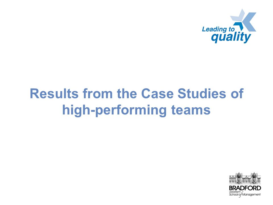 Results from the Case Studies of high-performing teams