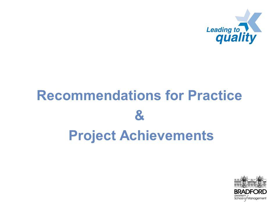 Recommendations for Practice & Project Achievements