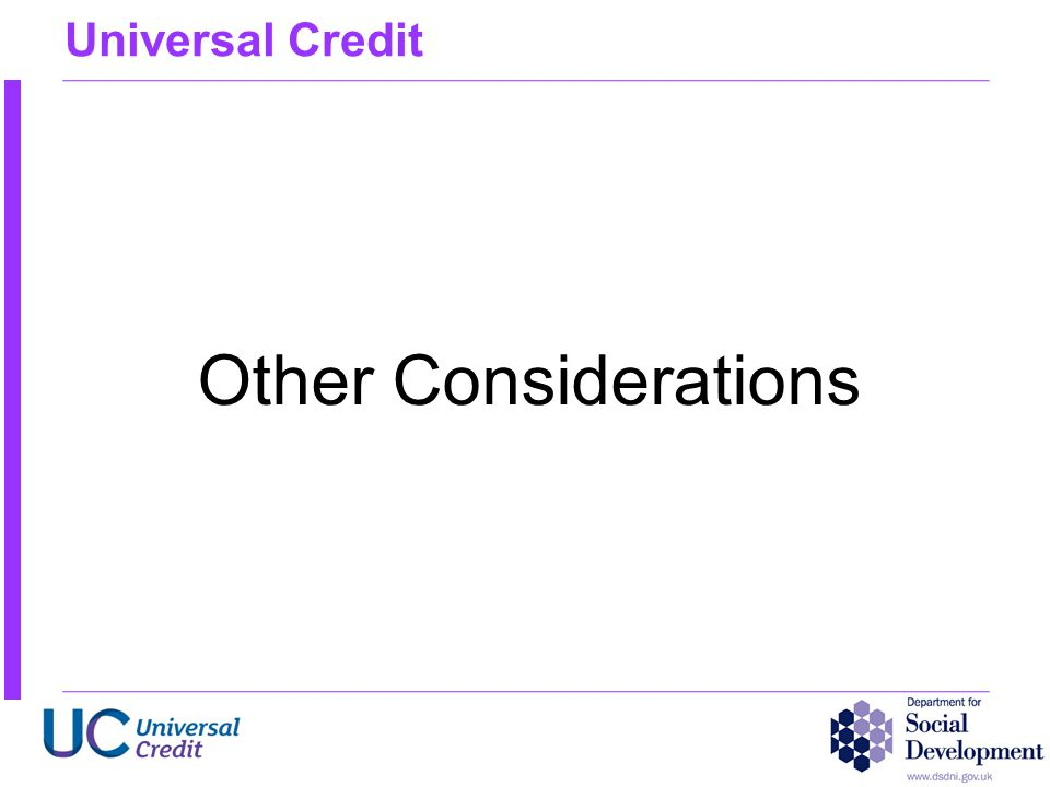 Universal Credit Other Considerations