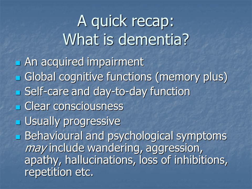 Personhood in dementia In dementia many aspects of the psyche that had, for a long time, been individual and 'internal', are again made over to the interpersonal milieu.