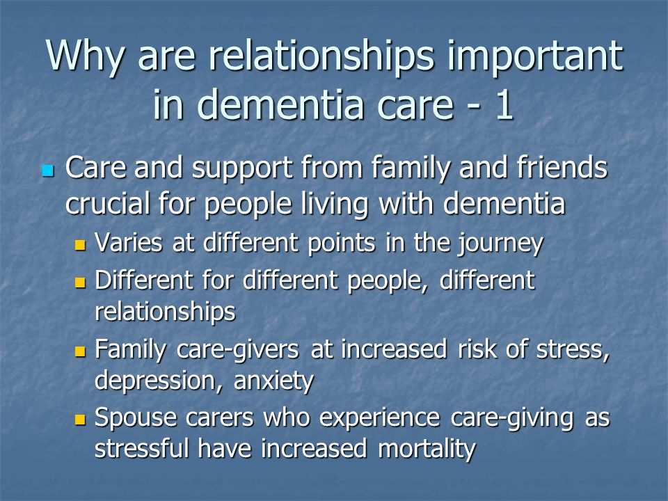Can people with dementia rate the quality of the relationship.