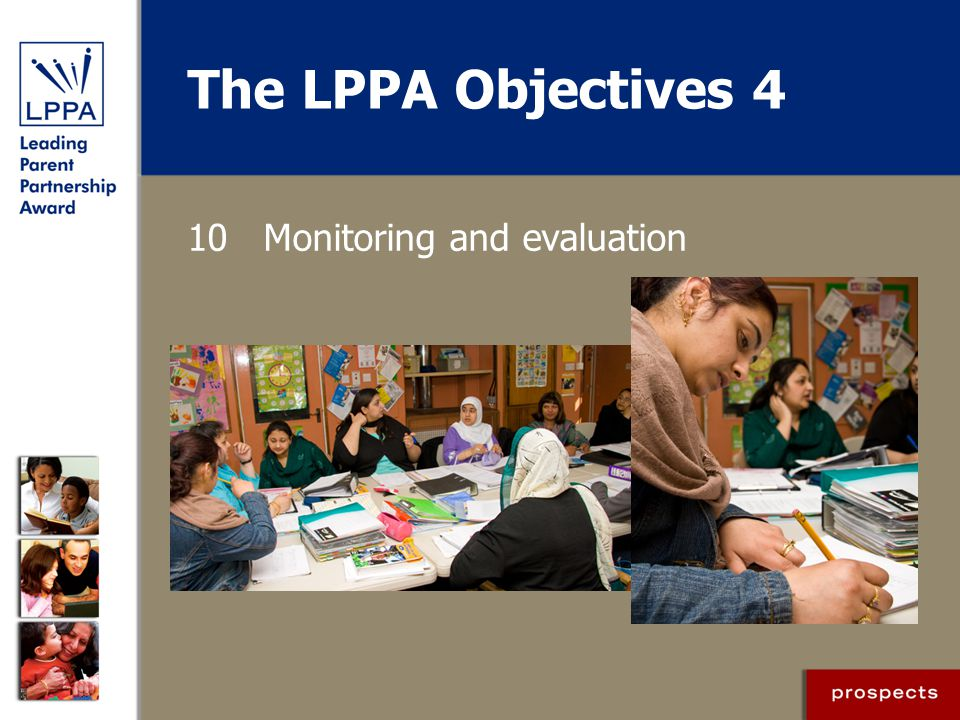 The LPPA Objectives 4 10 Monitoring and evaluation
