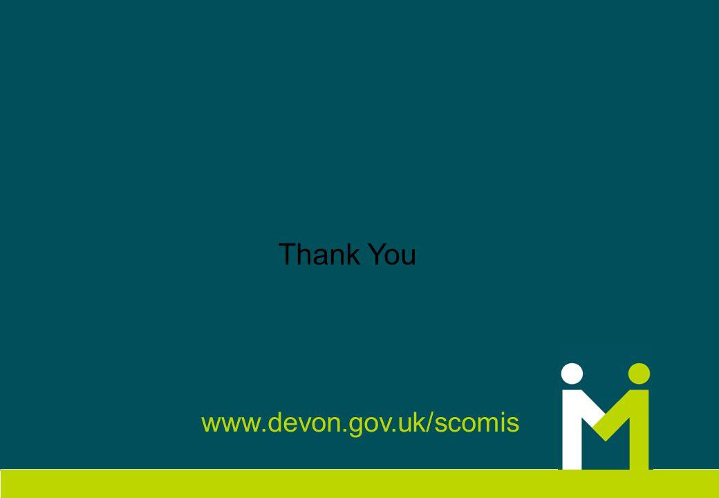 www.devon.gov.uk/scomis Thank You