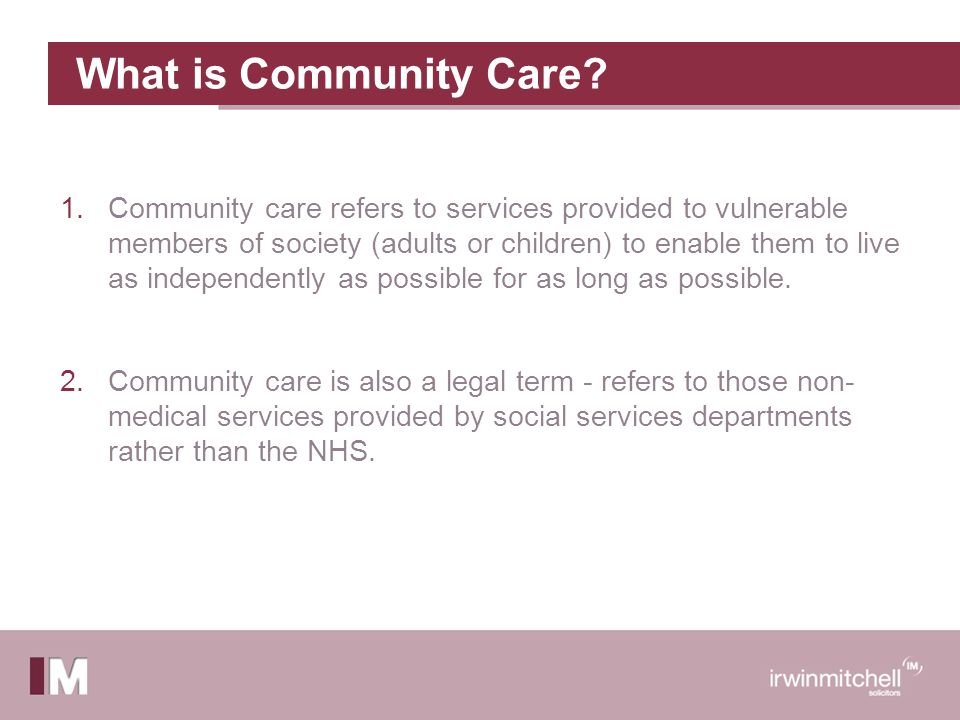 What is Community Care.