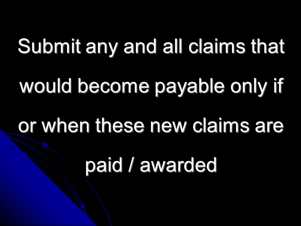 Re-calculate again as if these claims where awarded / paid claims where awarded / paid