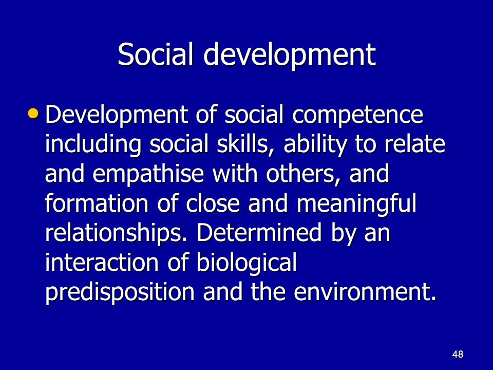 47 Positive and Negative Effects How might day care improve social development? Why? How might day care improve social development? Why? How might it