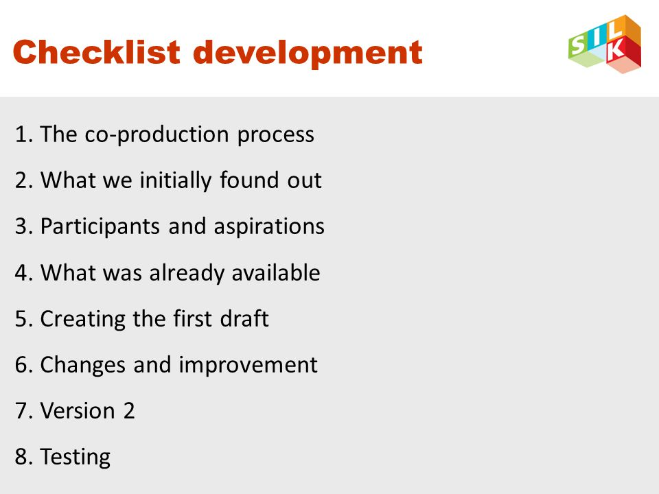 Checklist development 1.The co-production process 2.