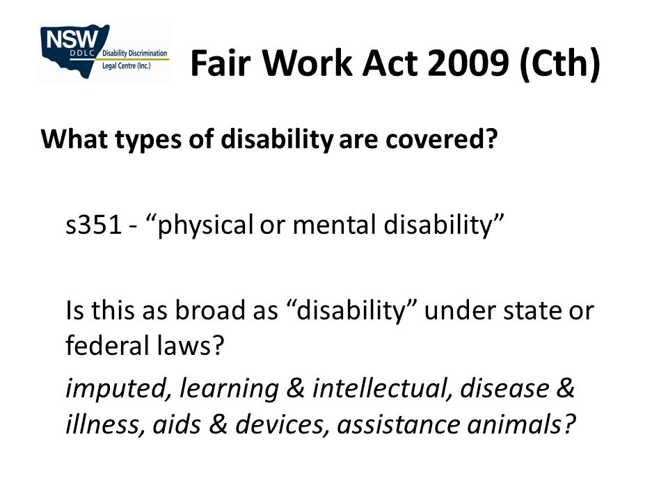 Fair Work Act 2009 (Cth) What types of disability are covered.