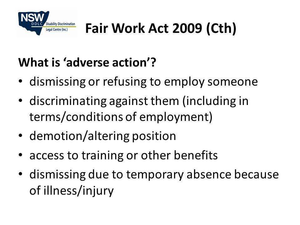 Fair Work Act 2009 (Cth) When.