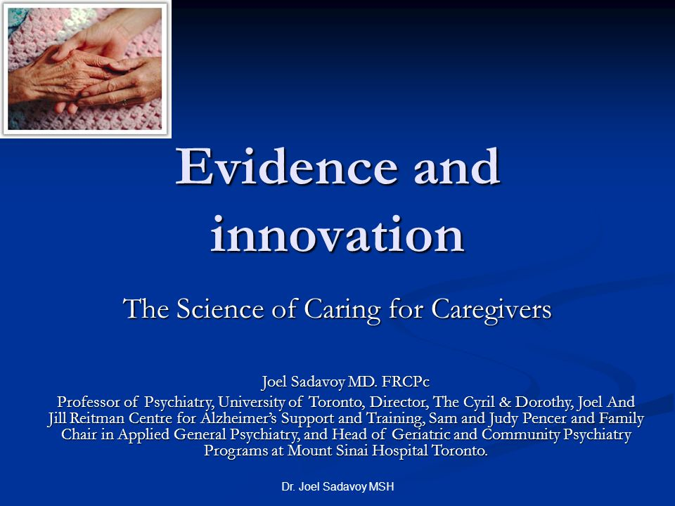 Dr.Joel Sadavoy MSH Are Caregiver Problems Common.