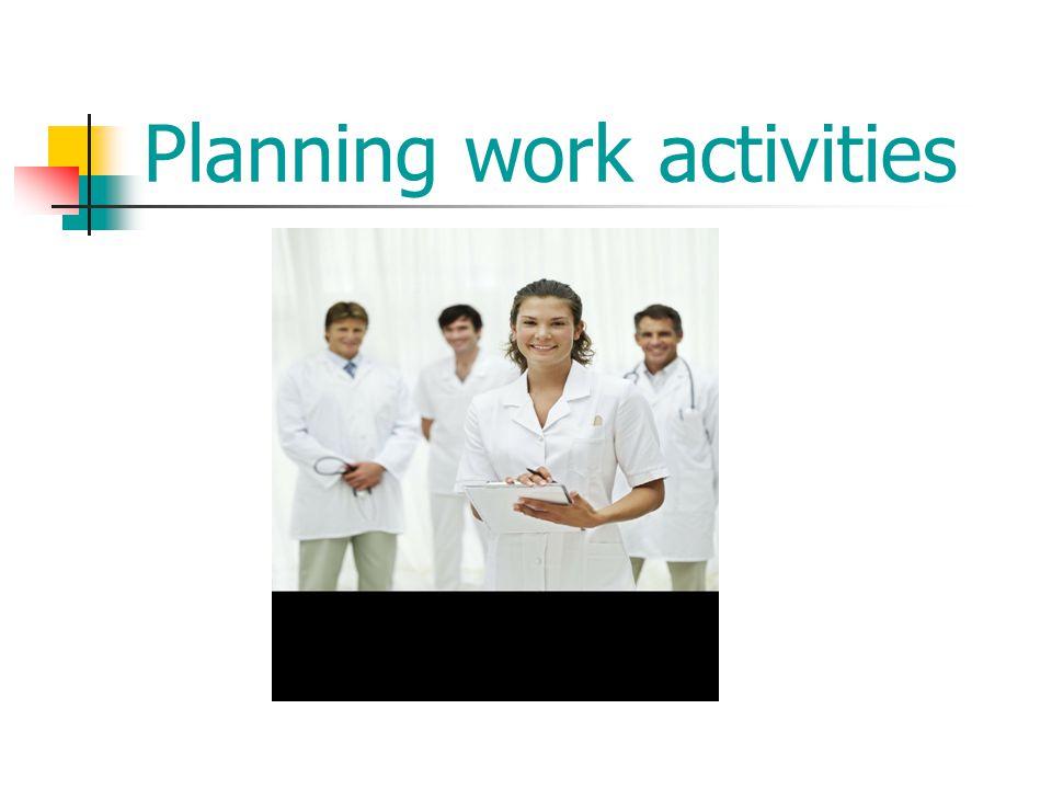 Planning work activities
