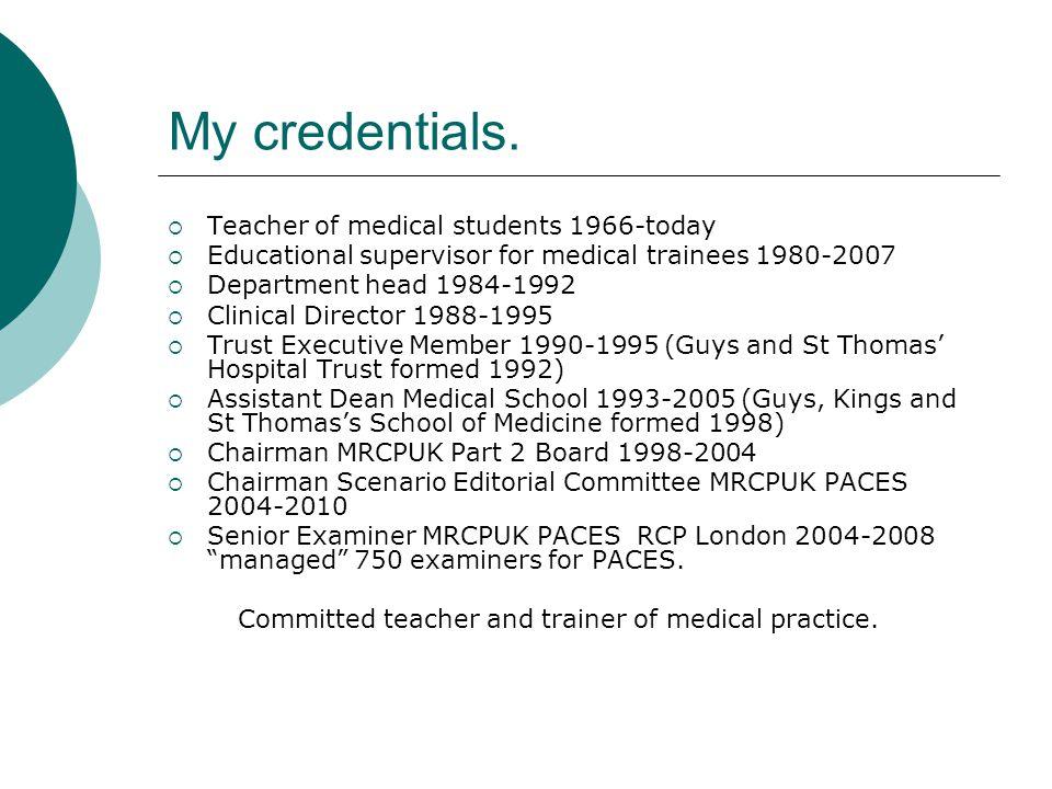 My credentials.