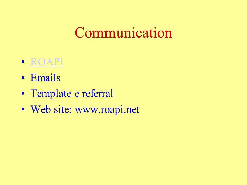 Communication ROAPI Emails Template e referral Web site: www.roapi.net