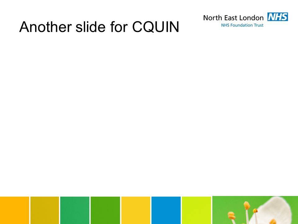 Another slide for CQUIN