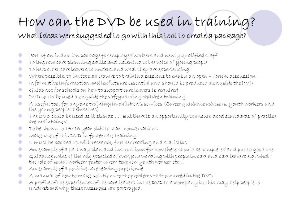 How can the DVD be used in training? What ideas were suggested to go with this tool to create a package? Part of an induction package for employed wor