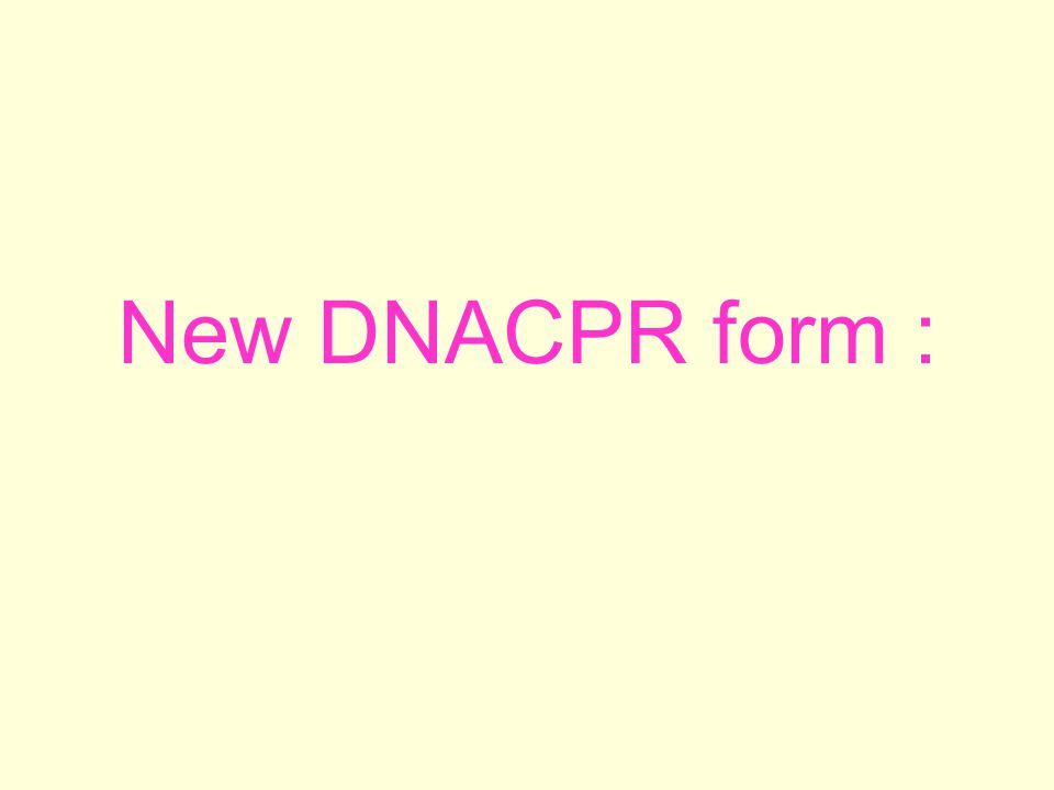 New DNACPR form :