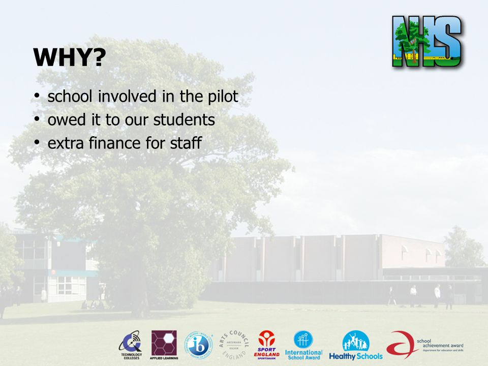 WHY? school involved in the pilot owed it to our students extra finance for staff