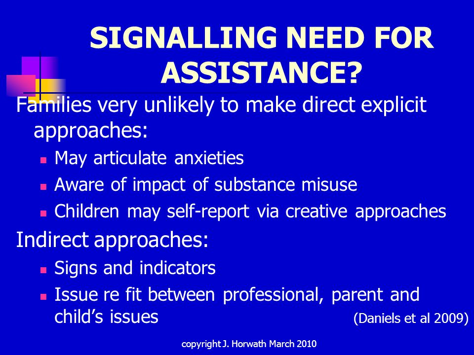 SIGNALLING NEED FOR ASSISTANCE.
