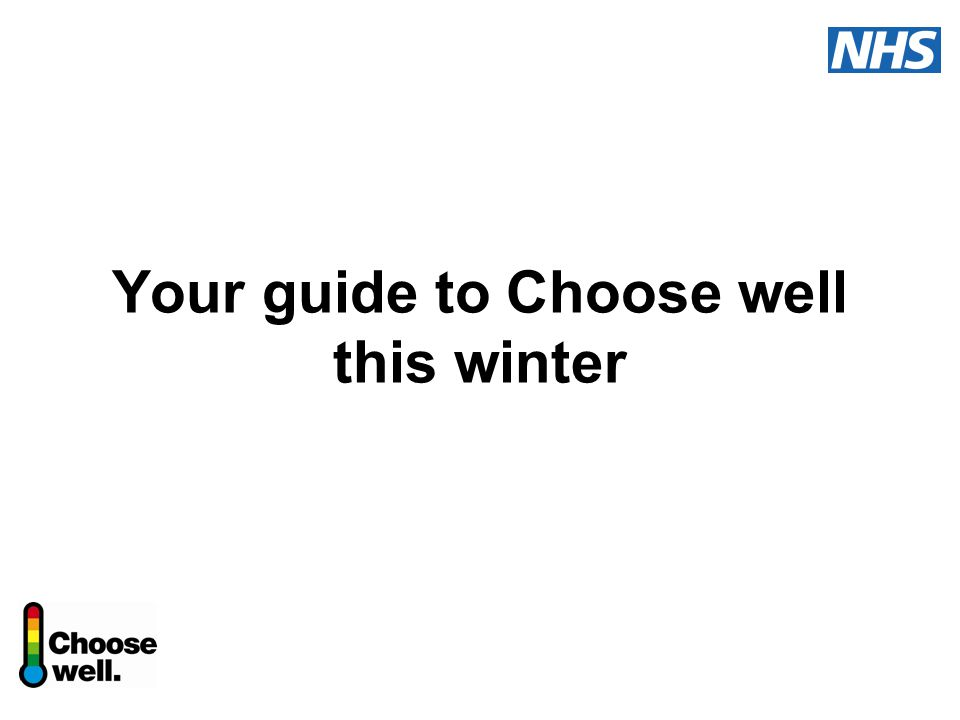 Your guide to Choose well this winter