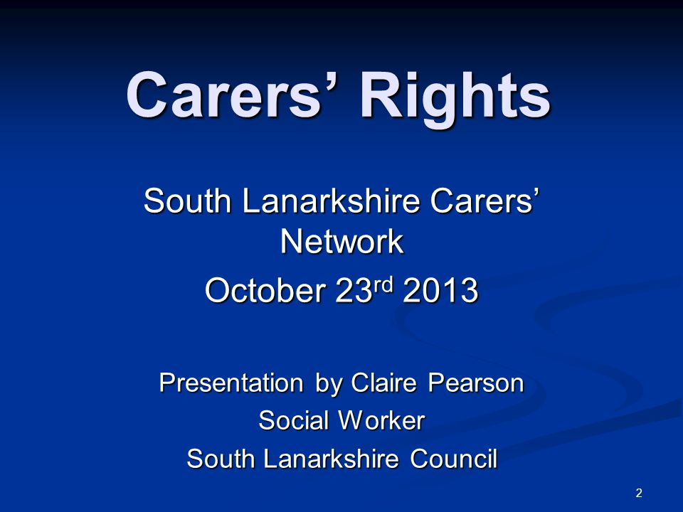 3 Outline Background to carers' rights (relating to adult carers).