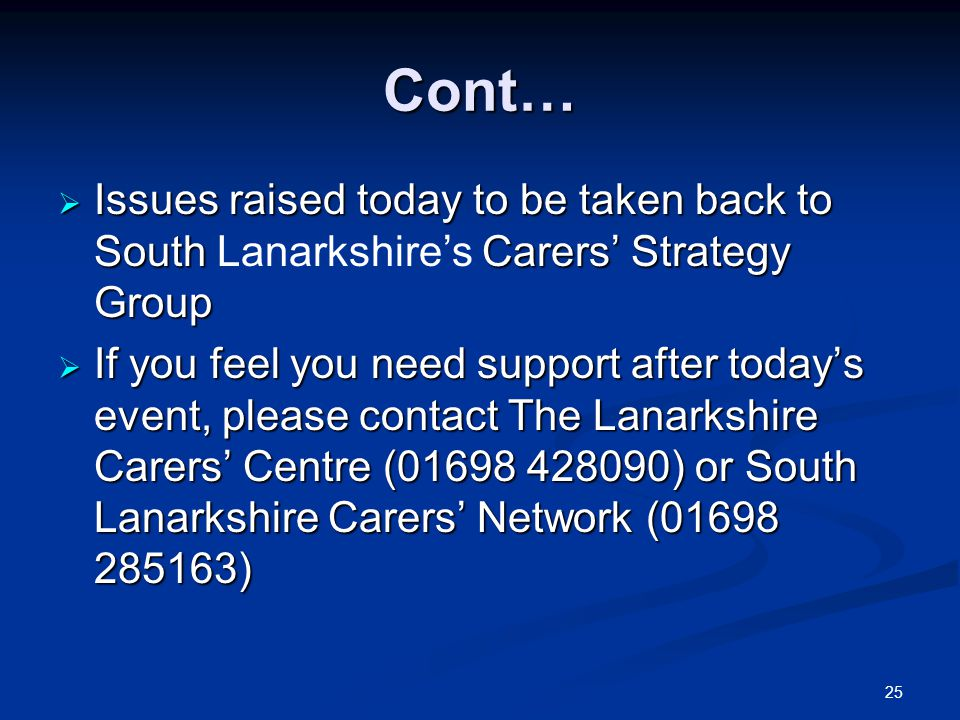 26 Lastly… Carers are being listened to.
