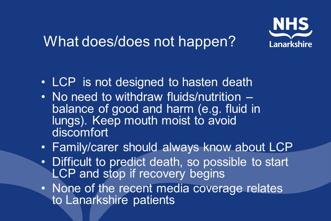 Implications for the future Dame Julia Neuberger to lead major enquiry into LCP acceptability in England Lanarkshire and Glasgow subgroup responsible for reviewing End of Life guideline ?should consider new title e.g.