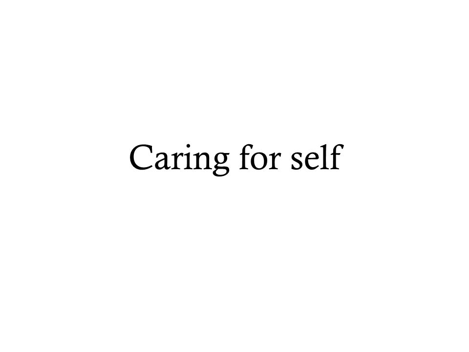 Caring for self