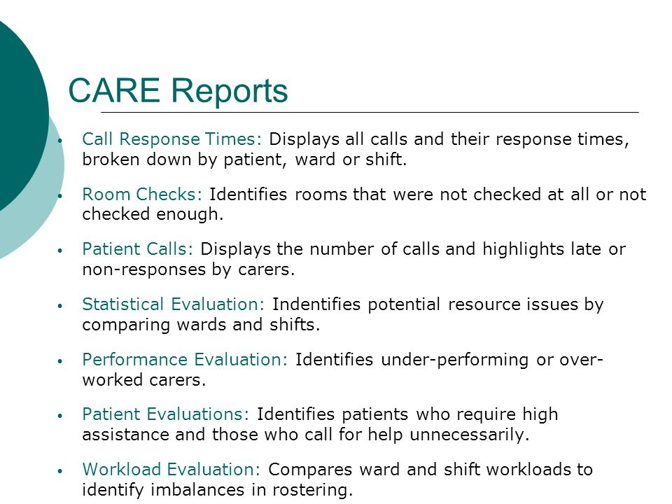 CARE Reports Call Response Times: Displays all calls and their response times, broken down by patient, ward or shift.