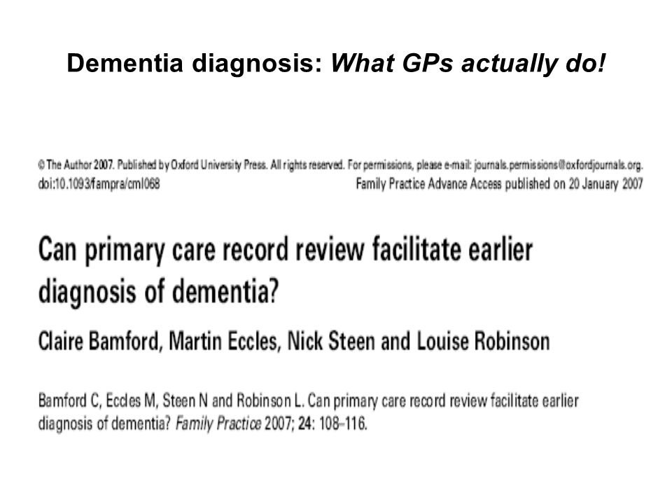 Dementia diagnosis: What GPs actually do!