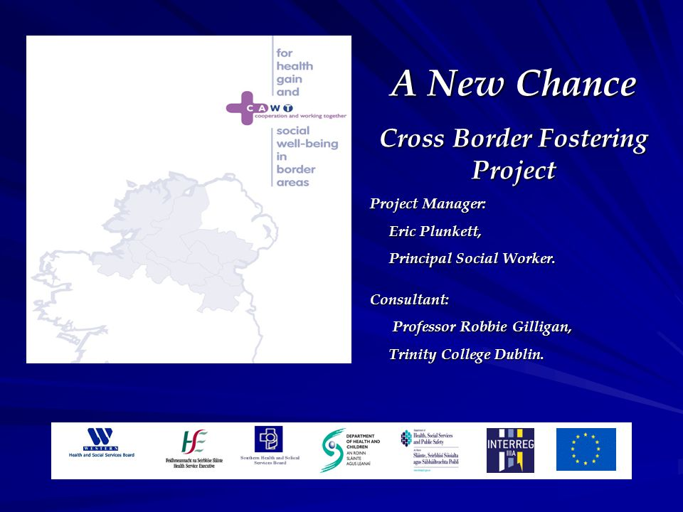 Background to Project Both Irish jurisdictions experience difficulties managing challenging behaviour  Lack of appropriate placements.