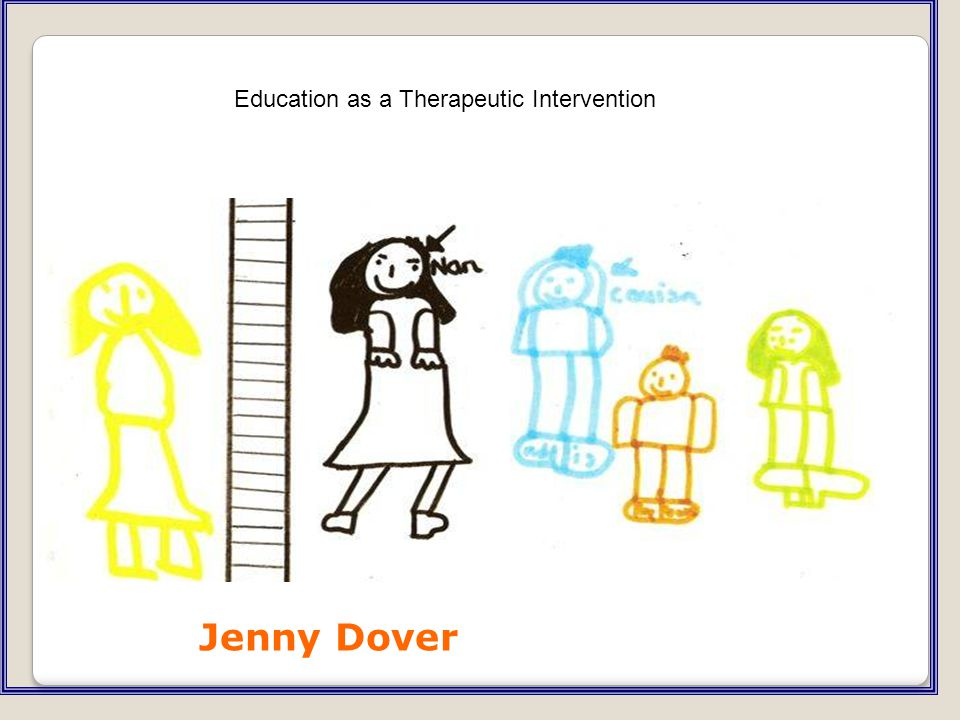 Jenny Dover Education as a Therapeutic Intervention