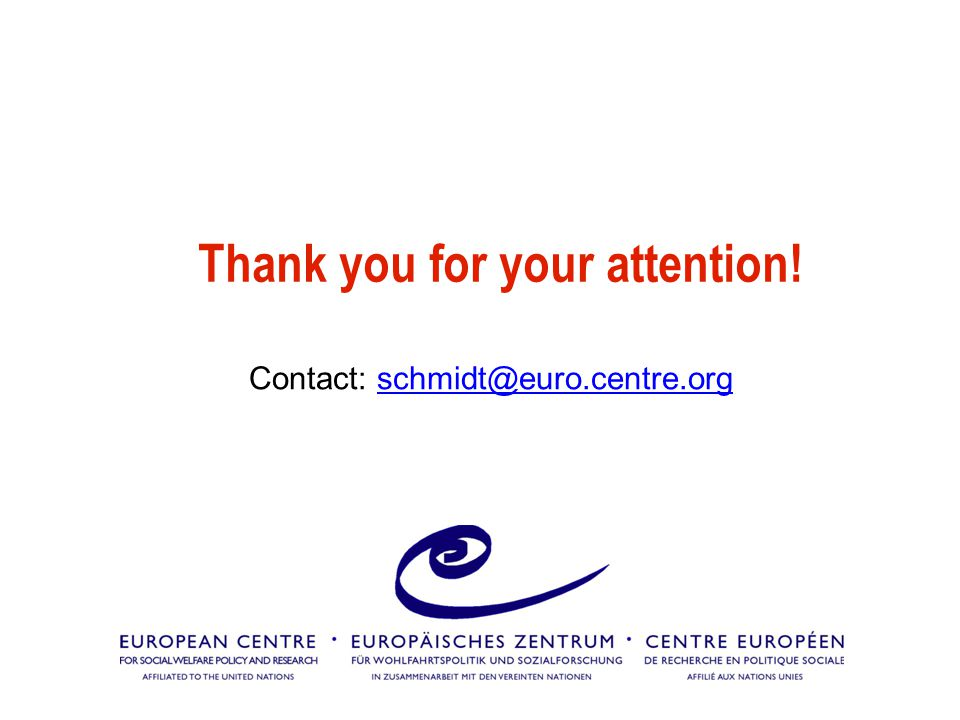 Thank you for your attention! Contact: schmidt@euro.centre.orgschmidt@euro.centre.org