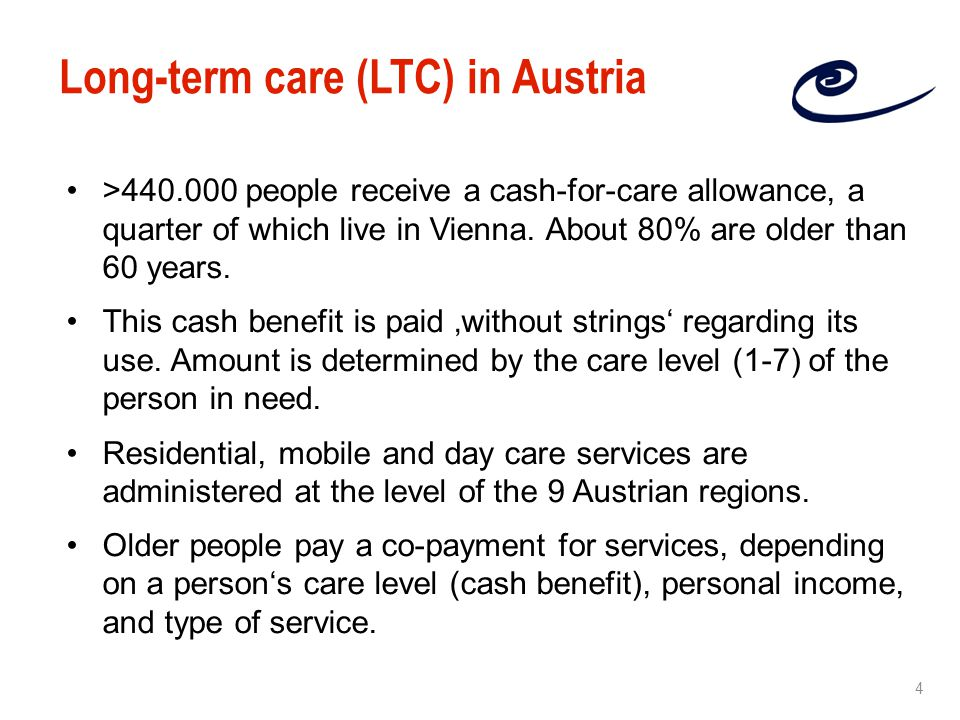 >440.000 people receive a cash-for-care allowance, a quarter of which live in Vienna.