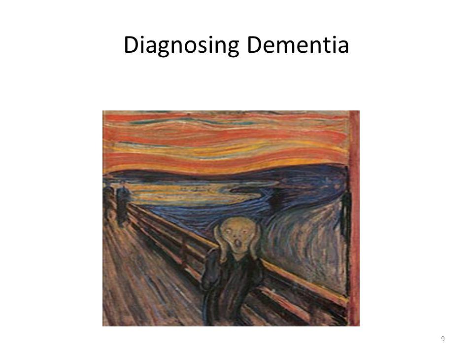 Diagnosing Dementia 9