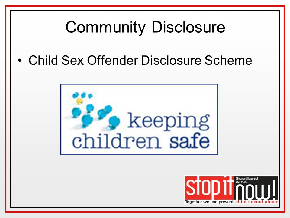 Community Disclosure Child Sex Offender Disclosure Scheme