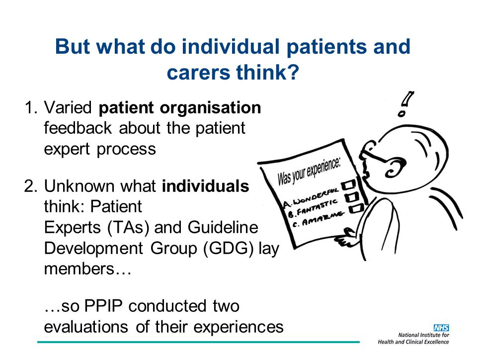 But what do individual patients and carers think.