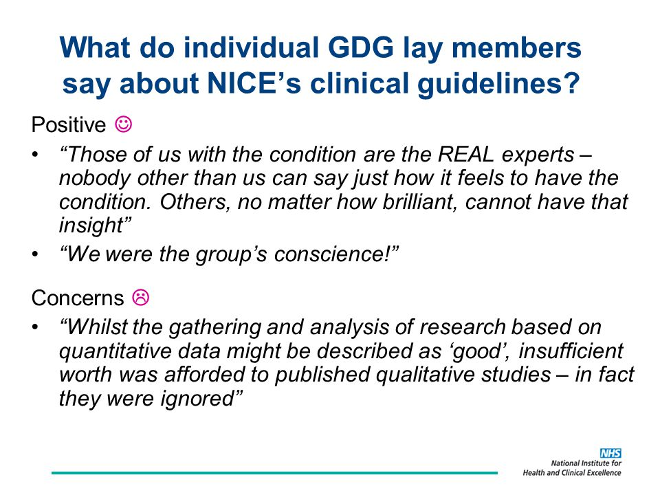 What do individual GDG lay members say about NICE's clinical guidelines.