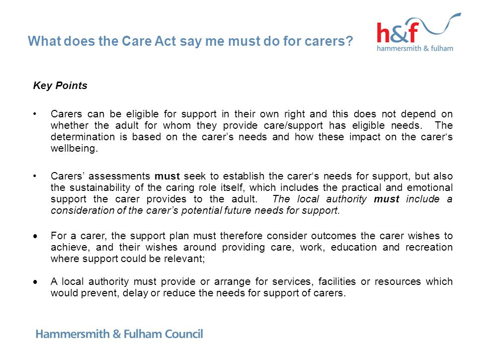 What does the Care Act say me must do for carers.