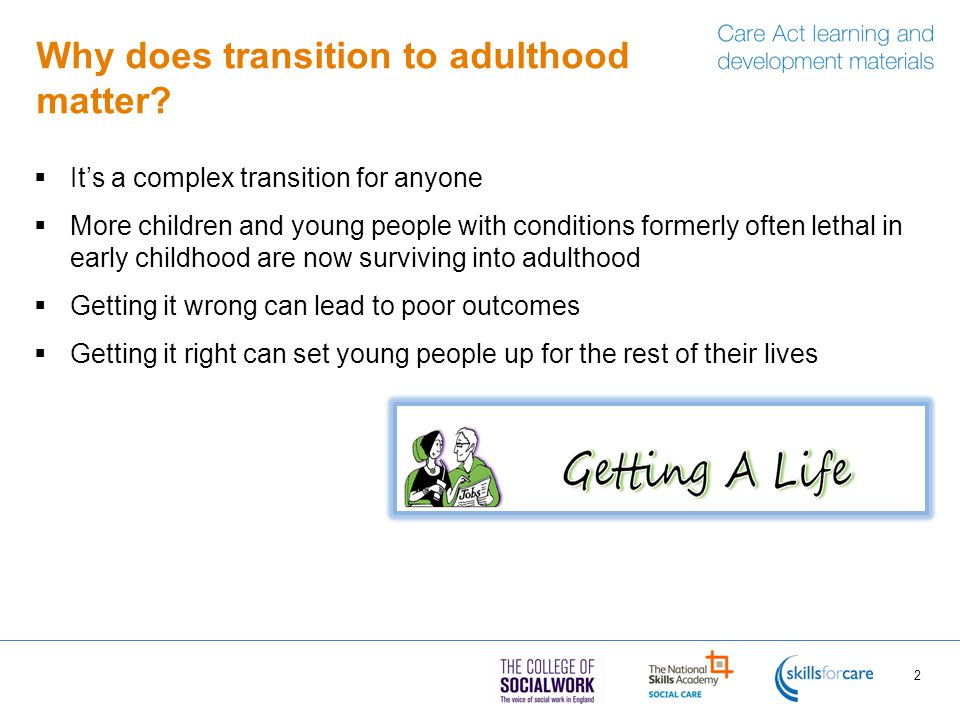 Why does transition to adulthood matter.