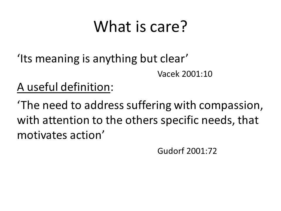 What is care.