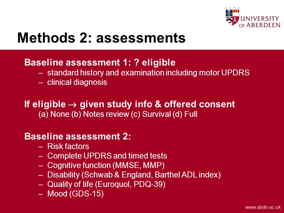 www.abdn.ac.uk Methods 2: assessments Baseline assessment 1: .