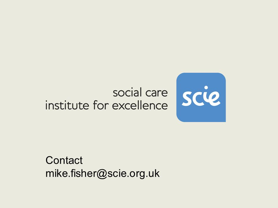 Contact mike.fisher@scie.org.uk