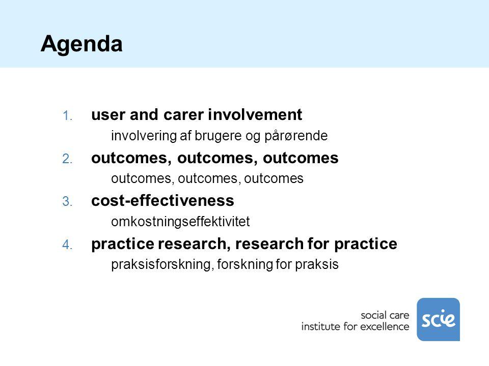 Agenda 1. user and carer involvement involvering af brugere og pårørende 2.